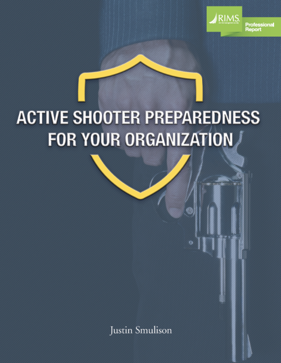 RIMS Report: Active Shooter Preparedness For Your Organization